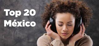 Top 20 Canciones más Escuchadas en México