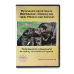 Myra Savant Harris' Canine Reproduction, Whelping and Puppy Intensive Care Seminar DVD