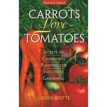 Carrots Love Tomatoes Book