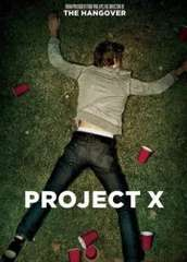 Project X - The Movie