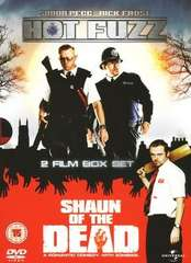 Shaun of the Dead/ Hot Fuzz