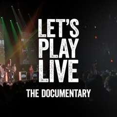 Let's Play Live: The Documentary - Official Trailer