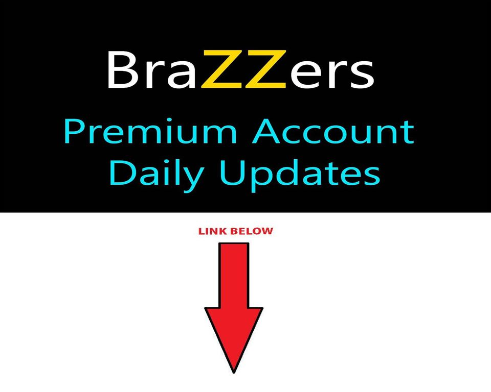 Free Brazzers Accounts Daily Updated Txt X
