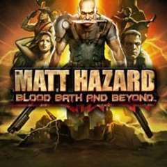 Matt Hazard: Blood, Bath and Beyond