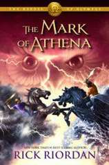 The Heroes of Olympus: Book 3 - The Mark of Athena
