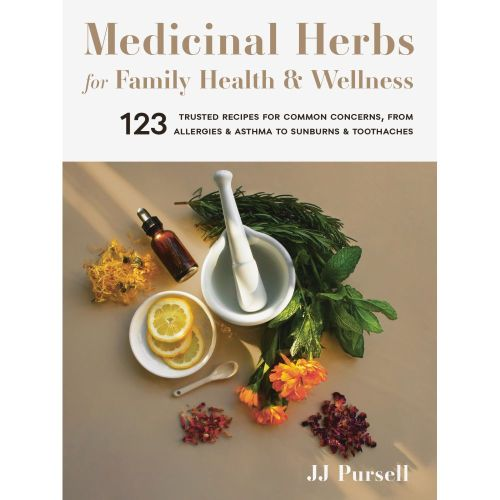 Medicinal Herbs for Family Health & Wellness Book