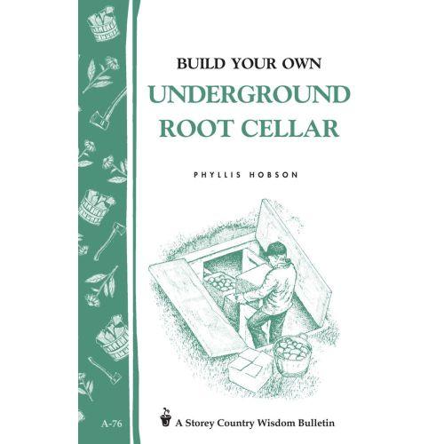 Build Your Own Underground Root Cellar Book