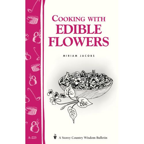 Cooking with Edible Flowers Book