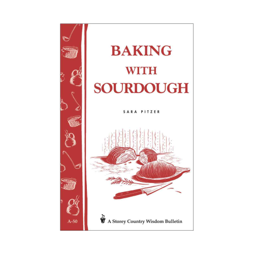 Baking With Sourdough Book