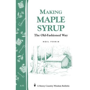 Making Maple Syrup the Old-Fashioned Way Book
