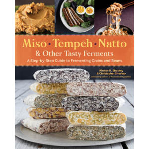 Miso, Tempeh, Natto & Other Tasty Ferments Book