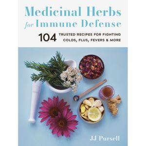 Medicinal Herbs for Immune Defense Book