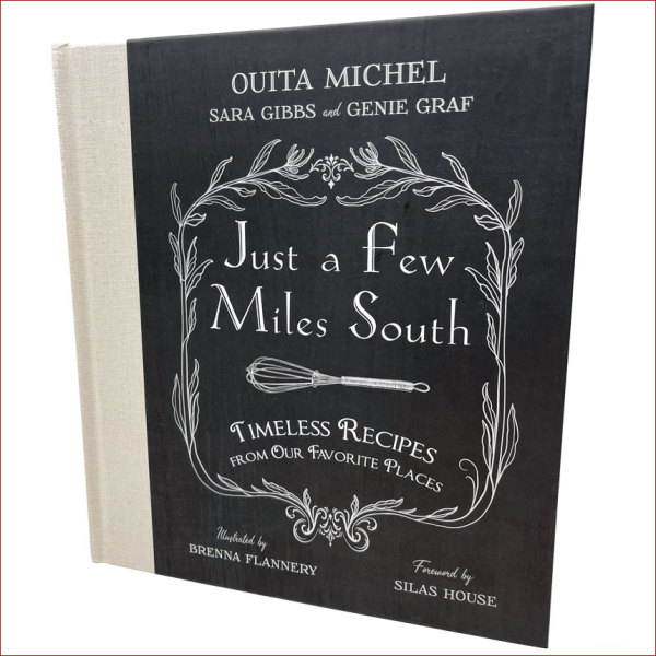 """""""Just a Few Miles South"""" Cookbook"""