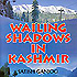Wailing shadows in Kashmir