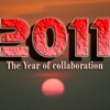 2011- The Year of Collaboration
