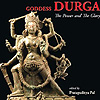 Goddess Durga: The Power and the Glory
