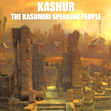 Kashur the Kashmiri Speaking People