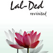 Lal- Ded revisited