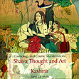 Shaiva Thought and Art of Kashmir
