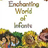 Enchanting world of infants