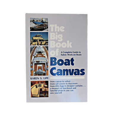 Big Book of Boat Canvas, by Karen Lipe