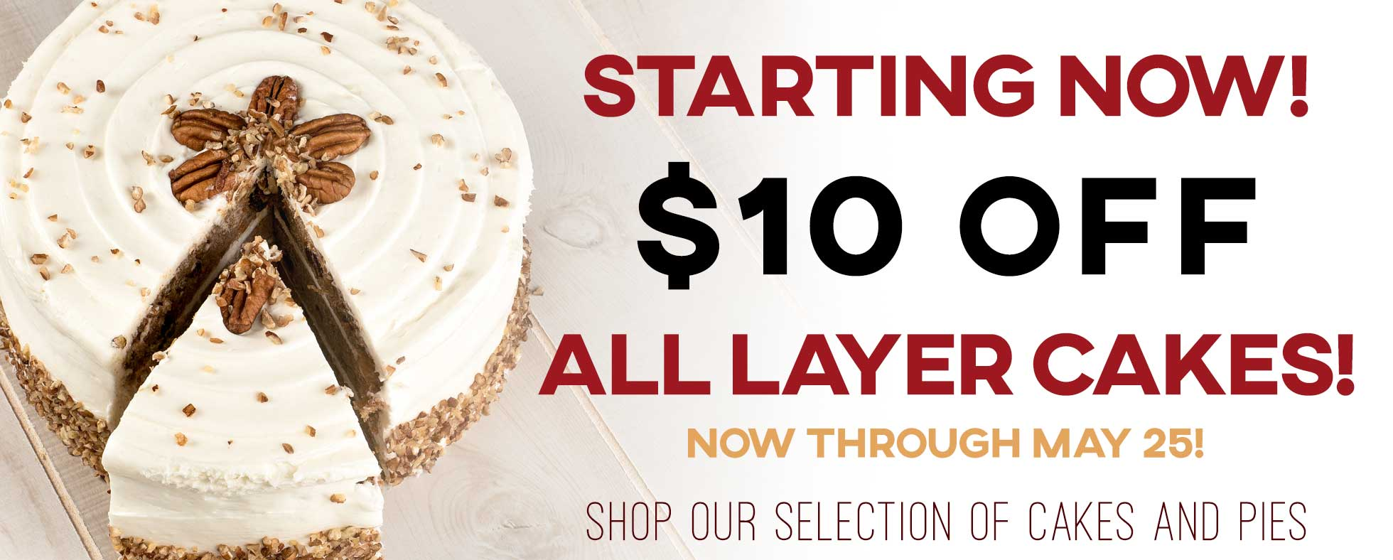 Gourmet Layer Cakes $10 Off