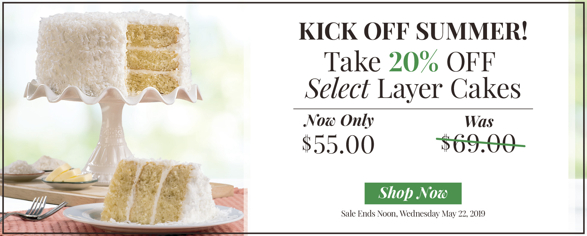 20% Off Select Layer Cakes!