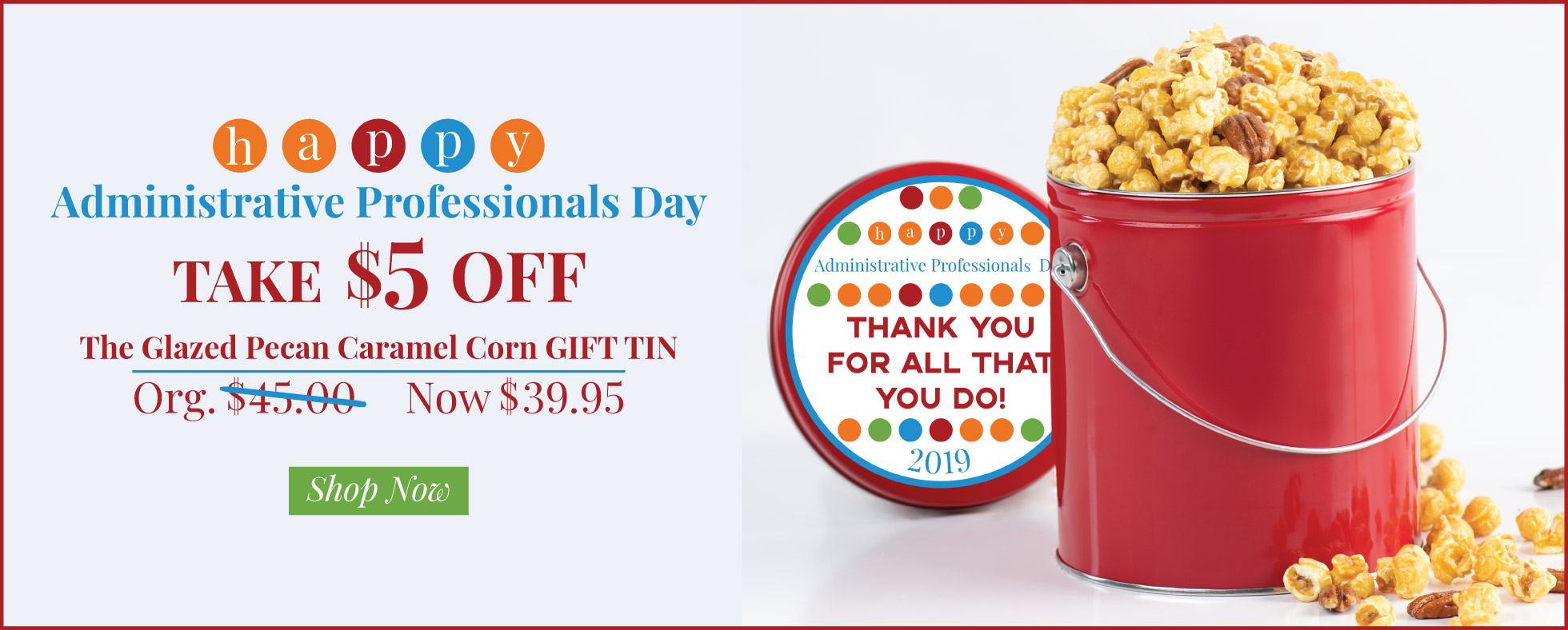 $5 The Glazed Caramel Pecan Popcorn Gift Tin!