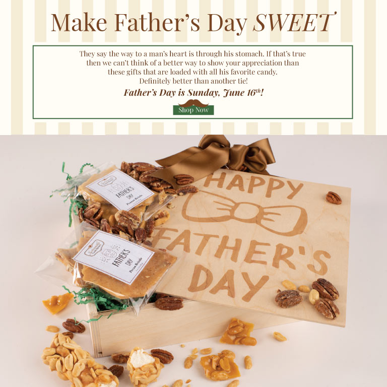 Make Father's Day Sweet!