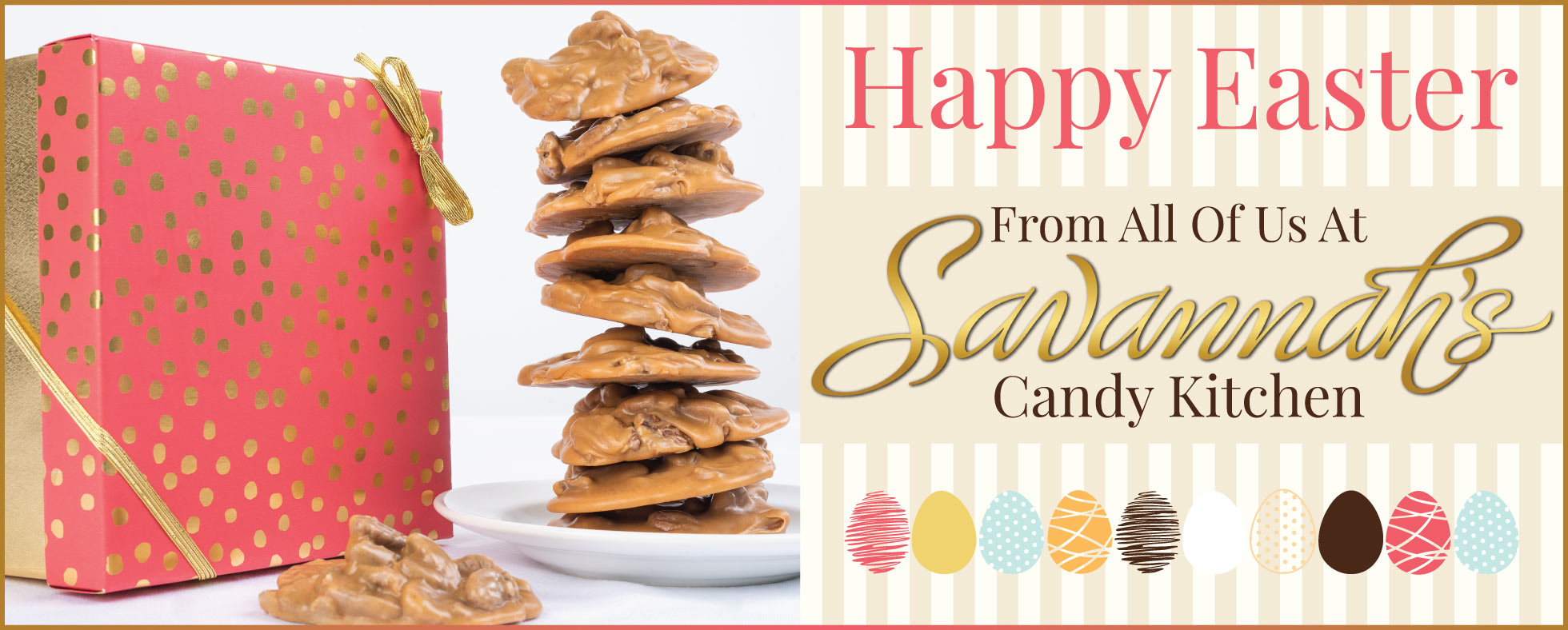 Happy Easter! From All Of Us At Savannah's Candy Kitchen!