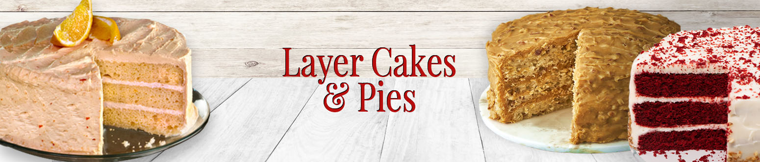 Layer Cakes & Pies