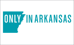 Only in Arkansas Article