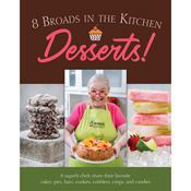 <i>8 Broads in the Kitchen</i> Desserts!