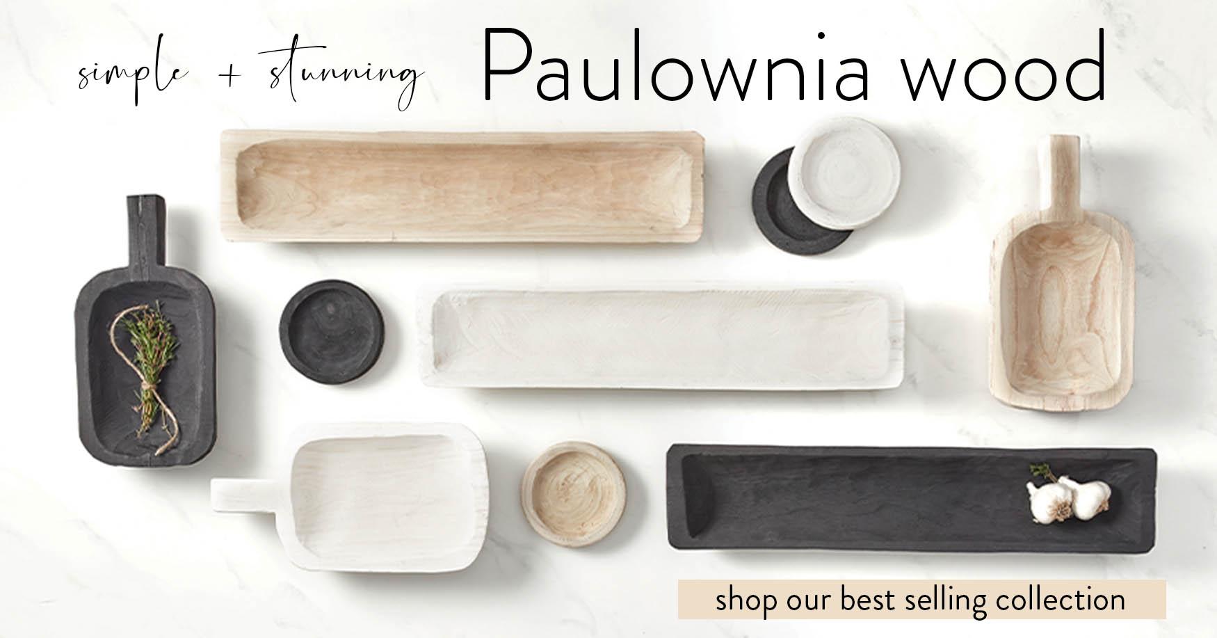 Shop Paulownia wood home products!