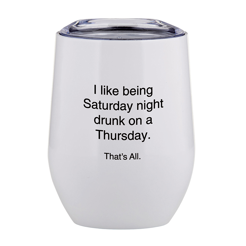 That's All® Stemless Wine Tumbler - Saturday Night Drunk