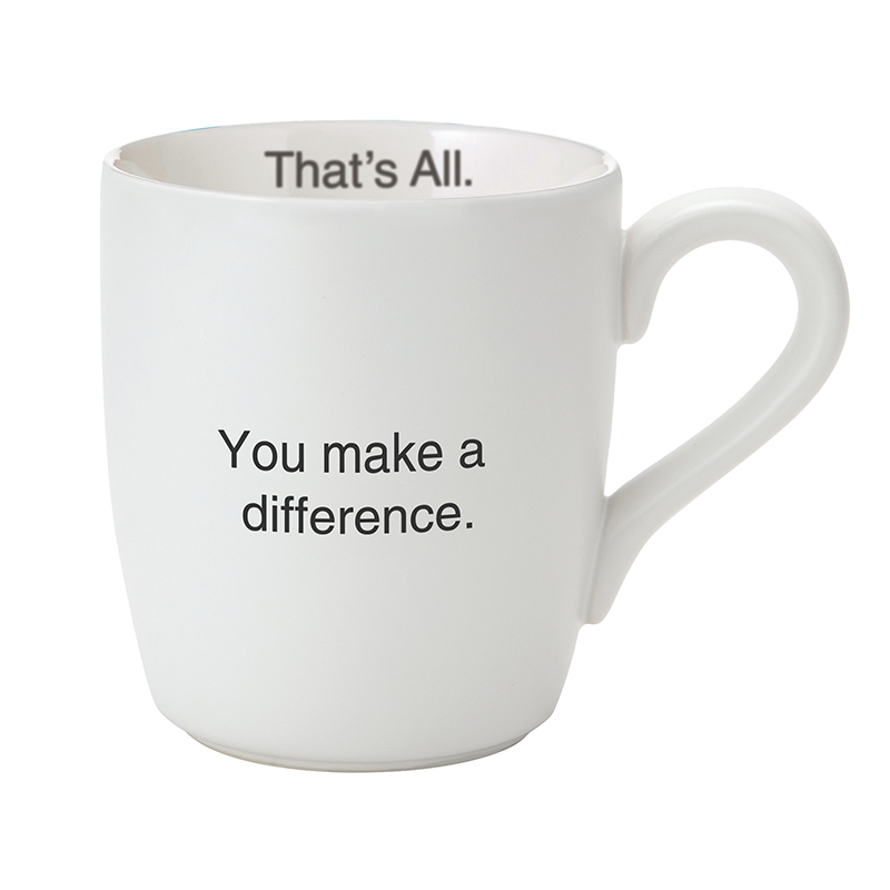 That's All® Mug - Make a Difference