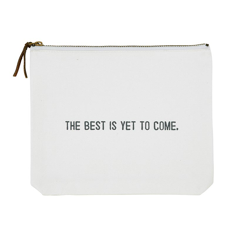 Face to Face Canvas Zip Pouch - The Best Is Yet To Come