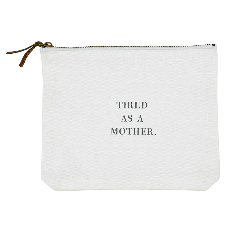 Face to Face Canvas Zip Pouch - Tired As A Mother