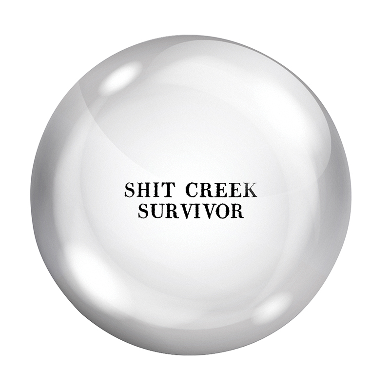 Face to Face Paper Weight - Shit Creek Survivor