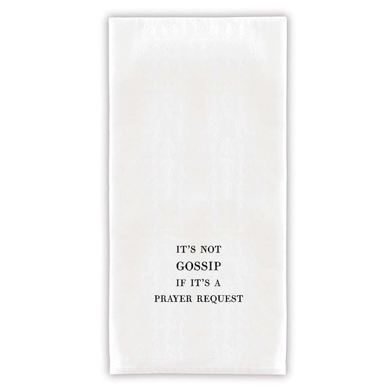 Face to Face Thirsty Boy Towels - It's Not Gossip If it's A Prayer Request