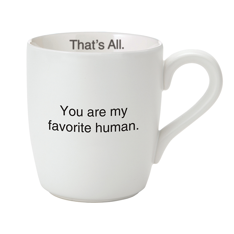 That's All® Mug - Favorite Human Pink