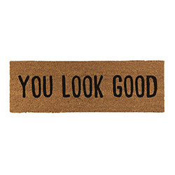 Door Mat - You Look Good