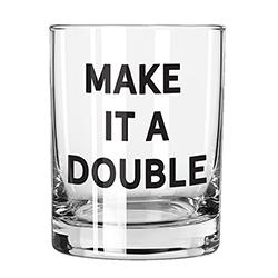Rocks Glass - Make it a Double