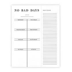 Face to Face Weekly List Pad - No Bad Days