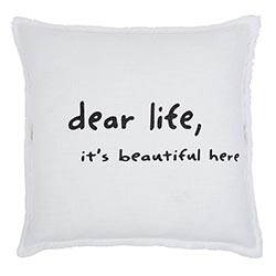 Face to Face Square Sofa Pillow - Dear Life, It's Beautiful Here