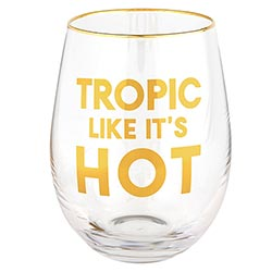 Wine Glass - Tropic Like It's Hot