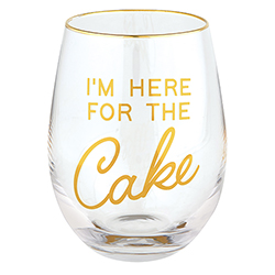 Wine Glass - Here for the cake