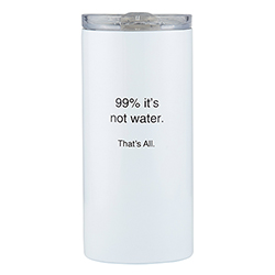 That's All® Travel Tumbler - Not Water