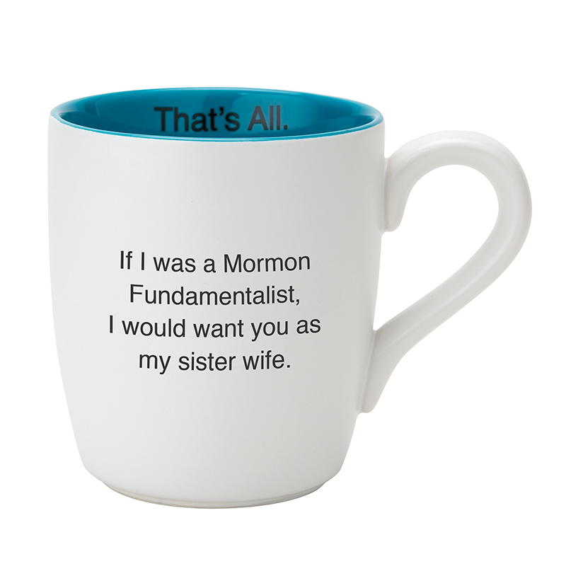 That's All Mug - Sister Wife