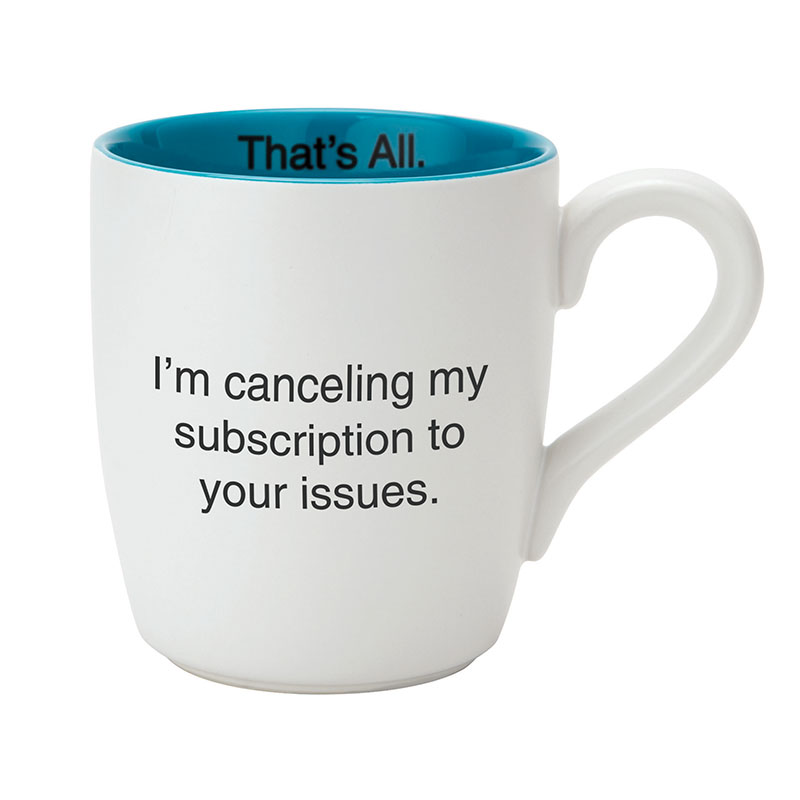 That's All® Mug - Your Issues